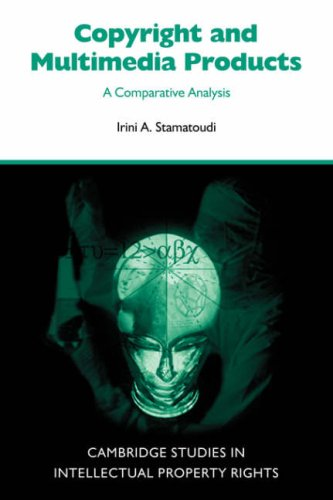 9780521049481: Copyright and Multimedia Products: A Comparative Analysis (Cambridge Intellectual Property and Information Law)