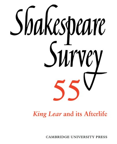 9780521049986: Shakespeare Survey: Volume 55, King Lear and its Afterlife: An Annual Survey of Shakespeare Studies and Production