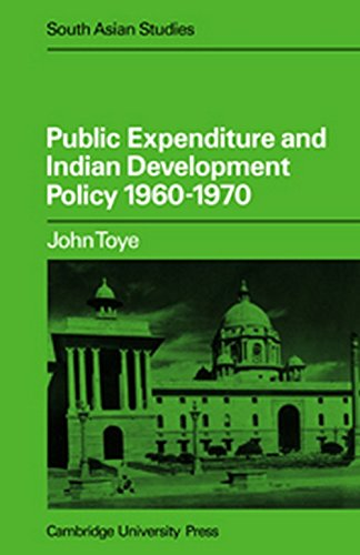 9780521050029: Public Expenditure and Indian Development Policy 1960-70 (Cambridge South Asian Studies)