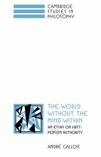 9780521050210: The World Without, the Mind Within: An Essay on First-Person Authority (Cambridge Studies in Philosophy)