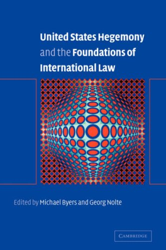 9780521050869: United States Hegemony and the Foundations of International Law