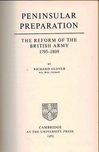 9780521050876: Peninsular Preparation: The Reform of the British Army 1795-1809