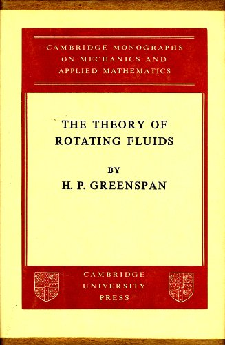 9780521051477: The Theory of Rotating Fluids (Cambridge Monographs on Mechanics)