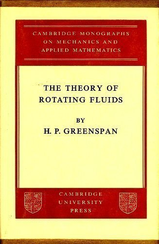 9780521051477: The Theory of Rotating Fluids (Cambridge Monographs on Mechanics and Applied Mathematics)
