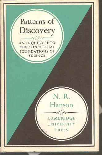 9780521051972: Patterns of Discovery: An Inquiry into the Conceptual Foundations of Science
