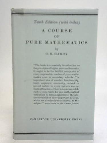 Download e-book A Course of Pure Mathematics (Cambridge Mathematical