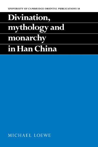 9780521052207: Divination, Monarchy in Han China (University of Cambridge Oriental Publications)