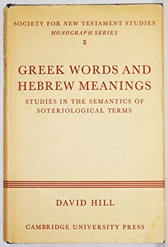 9780521052573: Greek Words Hebrew Meanings (Society for New Testament Studies Monograph Series)