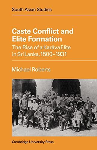 Caste Conflict Elite Formation: Michael Roberts