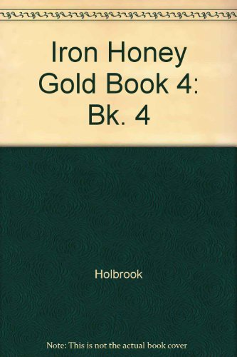 9780521052924: Iron Honey Gold Book 4 (Bk. 4)