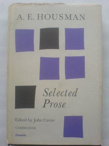 9780521053433: A. E. Housman: Selected Prose