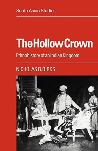 9780521053723: The Hollow Crown: Ethnohistory of an Indian Kingdom