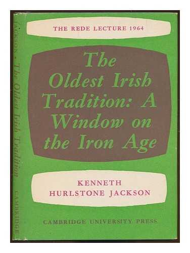 9780521053938: The Oldest Irish Tradition: A Window on the Iron Age