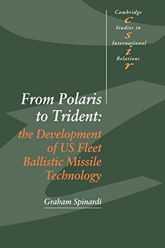 9780521054010: From Polaris to Trident: The Development of US Fleet Ballistic Missile Technology (Cambridge Studies in International Relations)