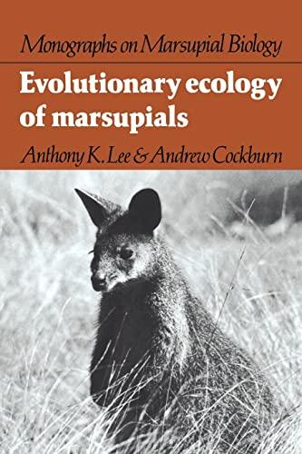 9780521054126: Evolutionary Ecology of Marsupials (Monographs on Marsupial Biology)