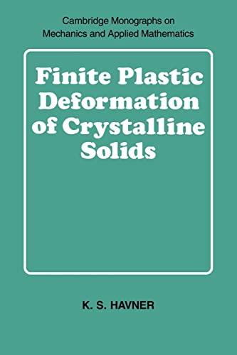 9780521054201: Finite Plastic Deformation of Crystalline Solids