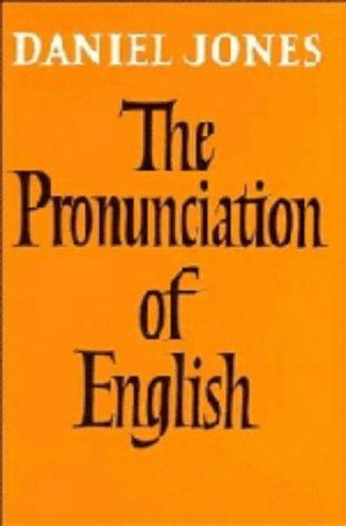 9780521054485: The Pronunciation of English