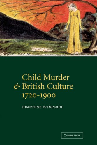 9780521054560: Child Murder and British Culture, 1720-1900