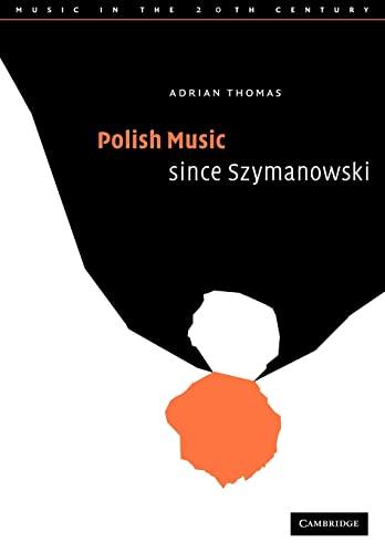 9780521054720: Polish Music since Szymanowski