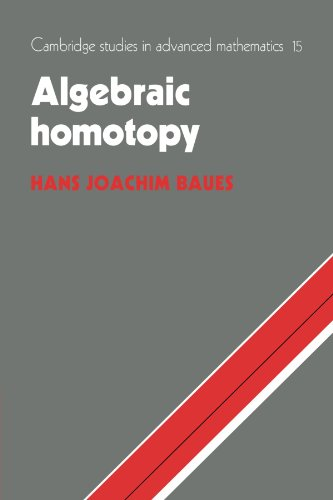 9780521055314: Algebraic Homotopy (Cambridge Studies in Advanced Mathematics)