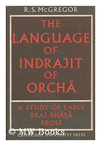 The Language of Indrajit of Orch#257;: A