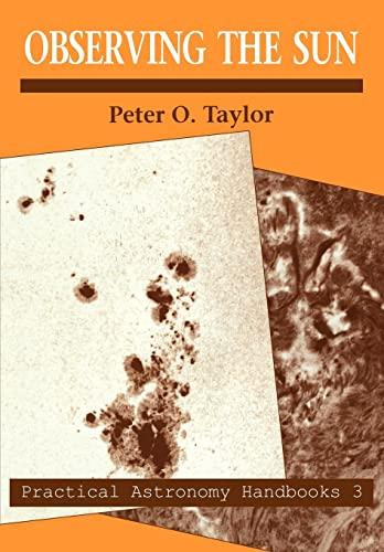 9780521056366: Observing the Sun (Practical Astronomy Handbooks)
