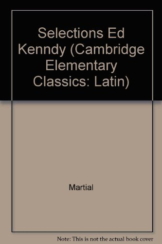 9780521056830: Selections Ed Kenndy (Cambridge Elementary Classics: Latin)