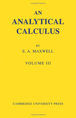9780521056984: An Analytical Calculus: Volume 3: For School and University