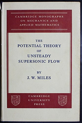 9780521057264: The Potential Theory of Unsteady Supersonic Flow (Cambridge Monographs on Mechanics)