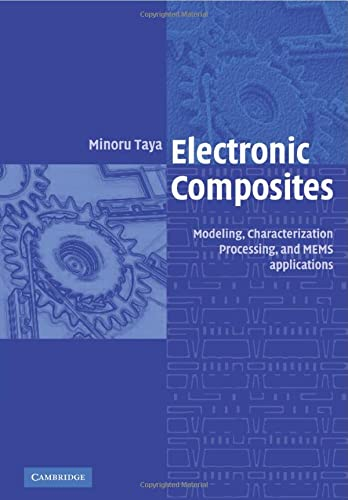 9780521057318: Electronic Composites: Modeling, Characterization, Processing, and MEMS Applications