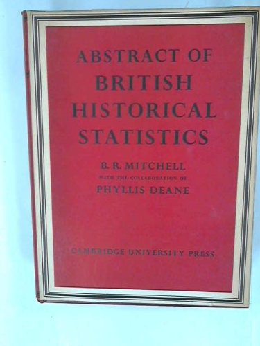9780521057387: Abstract of British Historical Statistics (Department of Applied Economics Monographs)