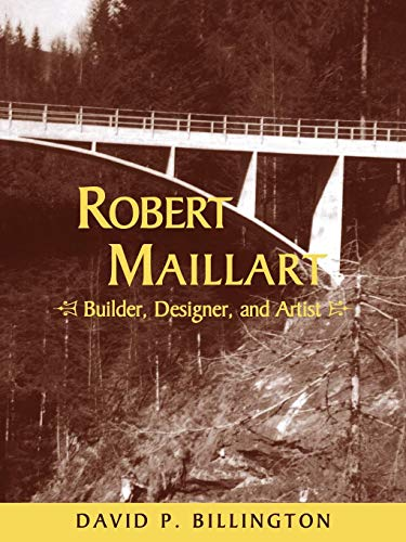9780521057424: Robert Maillart: Builder, Designer, and Artist