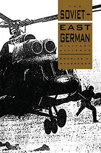 9780521057509: The Soviet-East German Military Alliance