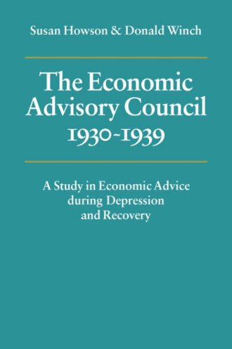 9780521057578: The Economic Advisory Council, 1930–1939: A Study in Economic Advice during Depression and Recovery