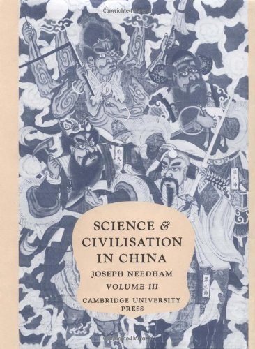 Science and Civilisation in China: Volume 3, Mathematics and the Sciences of the Heavens and the ...