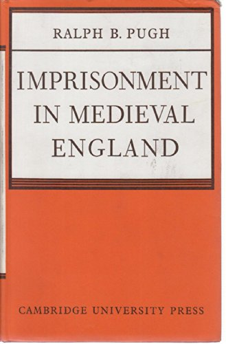 9780521060059: Imprisonment in Medieval England