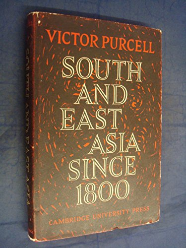 South East Asia since 1800: Greg Purcell
