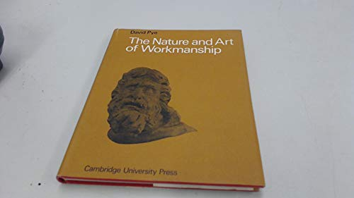 9780521060165: The Nature and Art of Workmanship