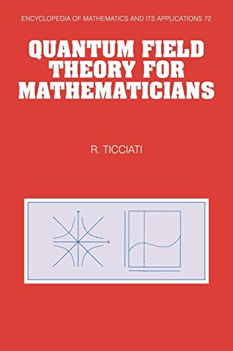 9780521060257: Quantum Field Theory for Mathematicians (Encyclopedia of Mathematics and its Applications)