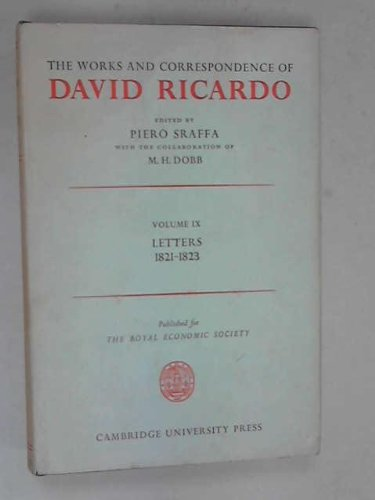 9780521060745: The Works and Correspondence of David Ricardo: Volume 9, Letters July 1821-1823