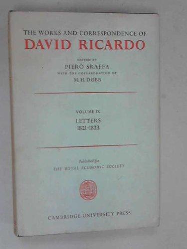 The Works and Correspondence of David Ricardo: Volume 9, Letters July 1821-1823: Ricardo, David
