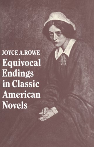 9780521061025: Equivocal Endings in Classic American Novels: The Scarlet Letter; Adventures of Huckleberry Finn; The Ambassadors; The Great Gatsby