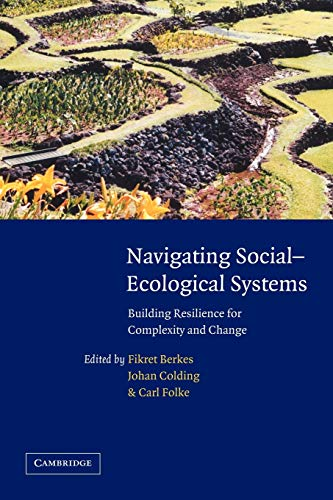 9780521061841: Navigating Social-Ecological Systems: Building Resilience for Complexity and Change