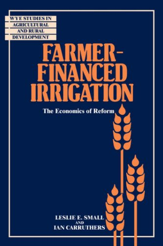 9780521062084: Farmer-Financed Irrigation: The Economics of Reform (Wye Studies in Agricultural and Rural Development)