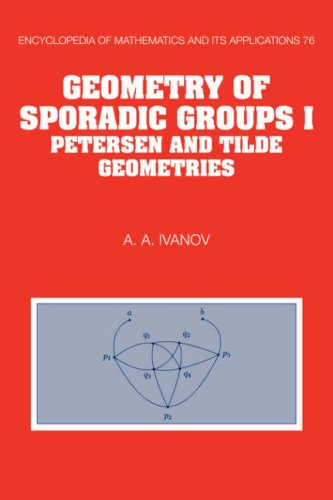 9780521062831: Geometry of Sporadic Groups: Volume 1, Petersen and Tilde Geometries (Encyclopedia of Mathematics and its Applications)