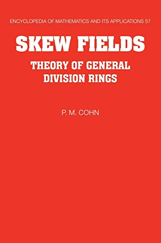 9780521062947: Skew Fields: Theory of General Division Rings (Encyclopedia of Mathematics and its Applications)