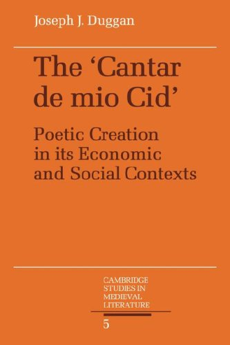 9780521062978: The Cantar de mio Cid: Poetic Creation in its Economic and Social Contexts