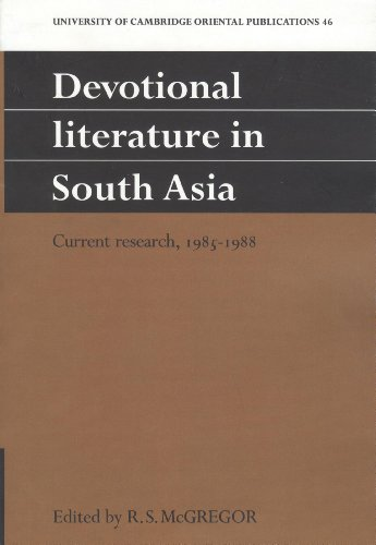 Devotional Literature in South Asia: Current Research,: R.S. McGregor