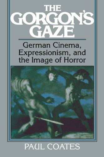 9780521063364: The Gorgon's Gaze: German Cinema, Expressionism, and the Image of Horror: 0 (Cambridge Studies in Film)