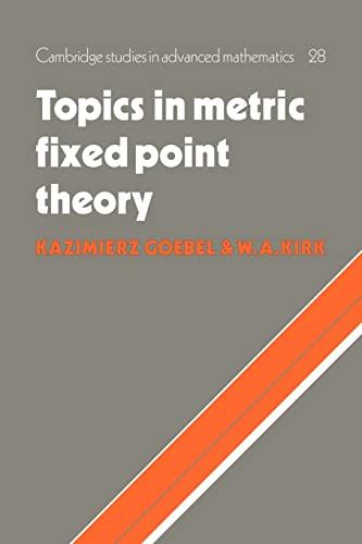 9780521064064: Topics in Metric Fixed Point Theory (Cambridge Studies in Advanced Mathematics)